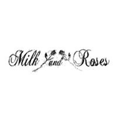 Milk and Roses Bistro