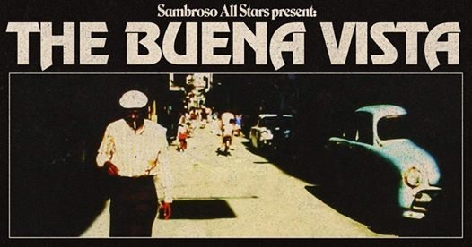 Sambroso All Stars present The Buena Vista