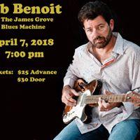 Tab Benoit wThe James Grove Blues Machine