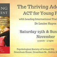 The Thriving Adolescent-ACT for Young People w Dr Louise Hayes