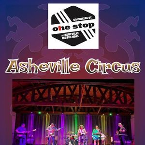 Asheville Circus at The One Stop