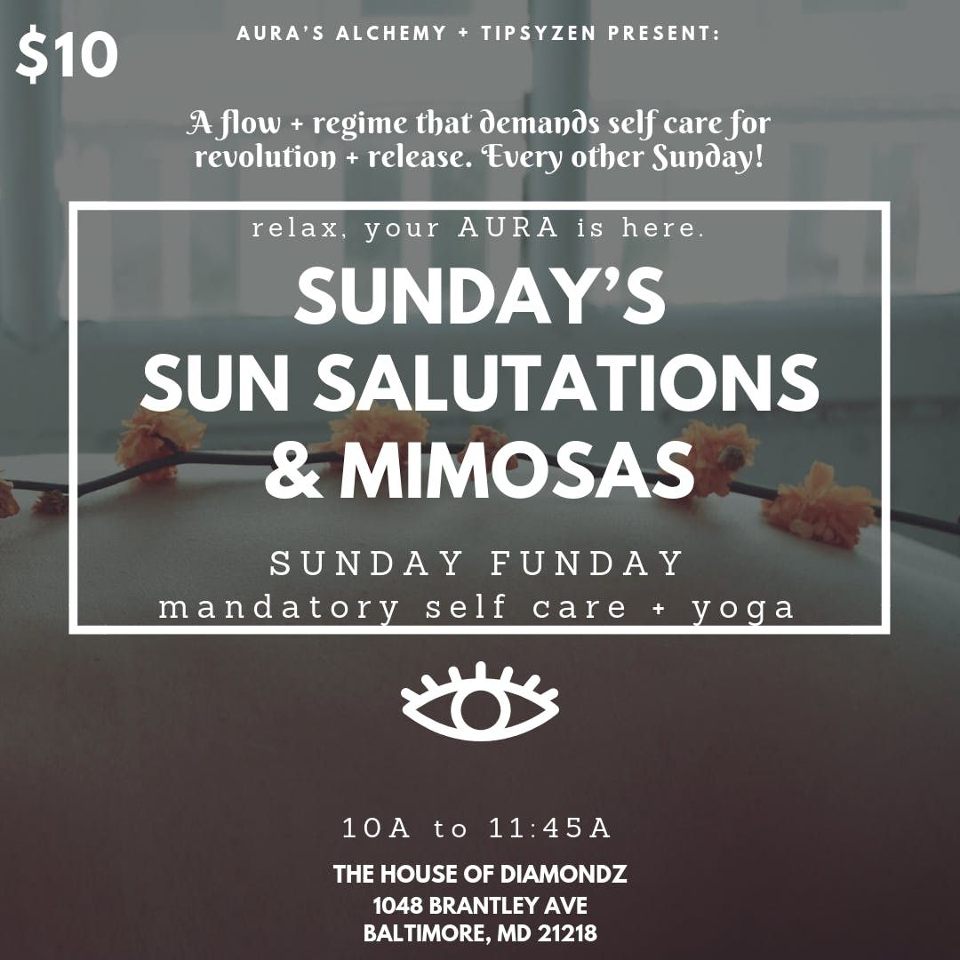 SUNDAYS SUN SALUTATIONS  MIMOSAS