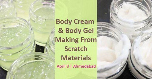 Body Cream & Body Gel Making From Scratch Materials