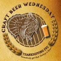 Happy Thanksgiving Eve &amp Craft Beer Wednesday