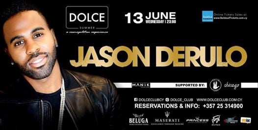 JASON DERULO  DOLCE CLUB Limassol