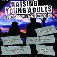 Raising Young Adults - Peer Pressure and Bullying
