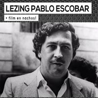 Diesactiviteit Lezing Pablo Escobar