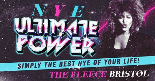 Ultimate Power Massive New Years Eve Party at The Fleece