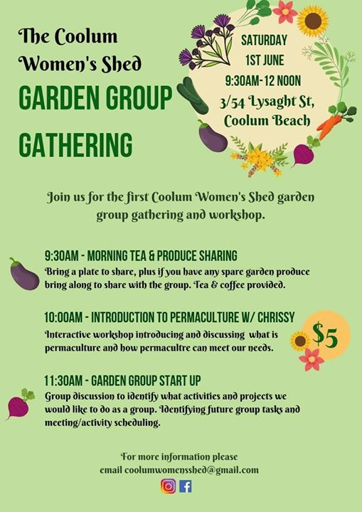 The Coolum Womens Shed Garden Gathering At 54 Lysaght St