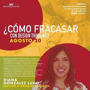Cmo Fracasar con Design Thinking