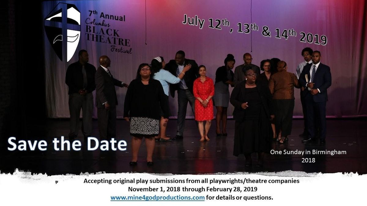 2019 Columbus Black Theatre Festival Submission at Columbus