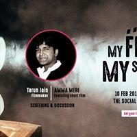 My Film My Showcase  ft Amma Meri by Tarun Jain