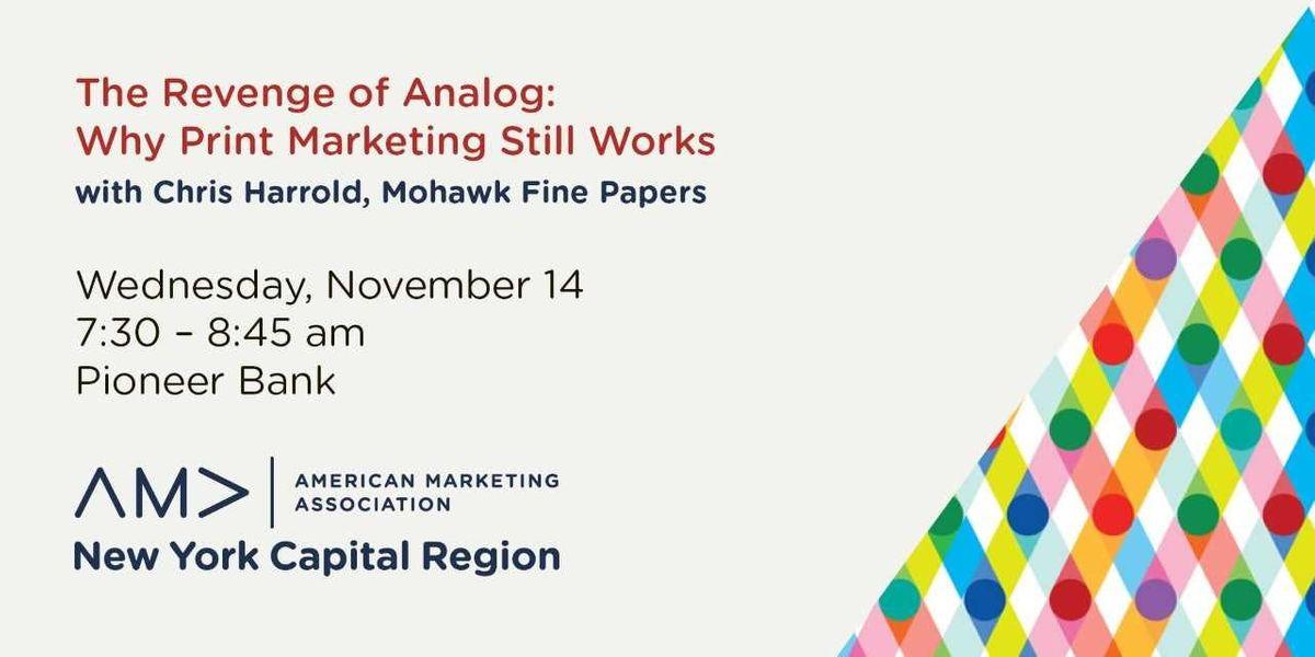 The Revenge of Analog Why Print Marketing Still Works
