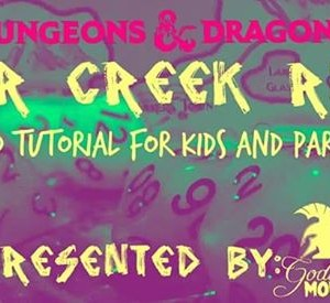 D&ampD (For Kids) Bear Creek Ruins