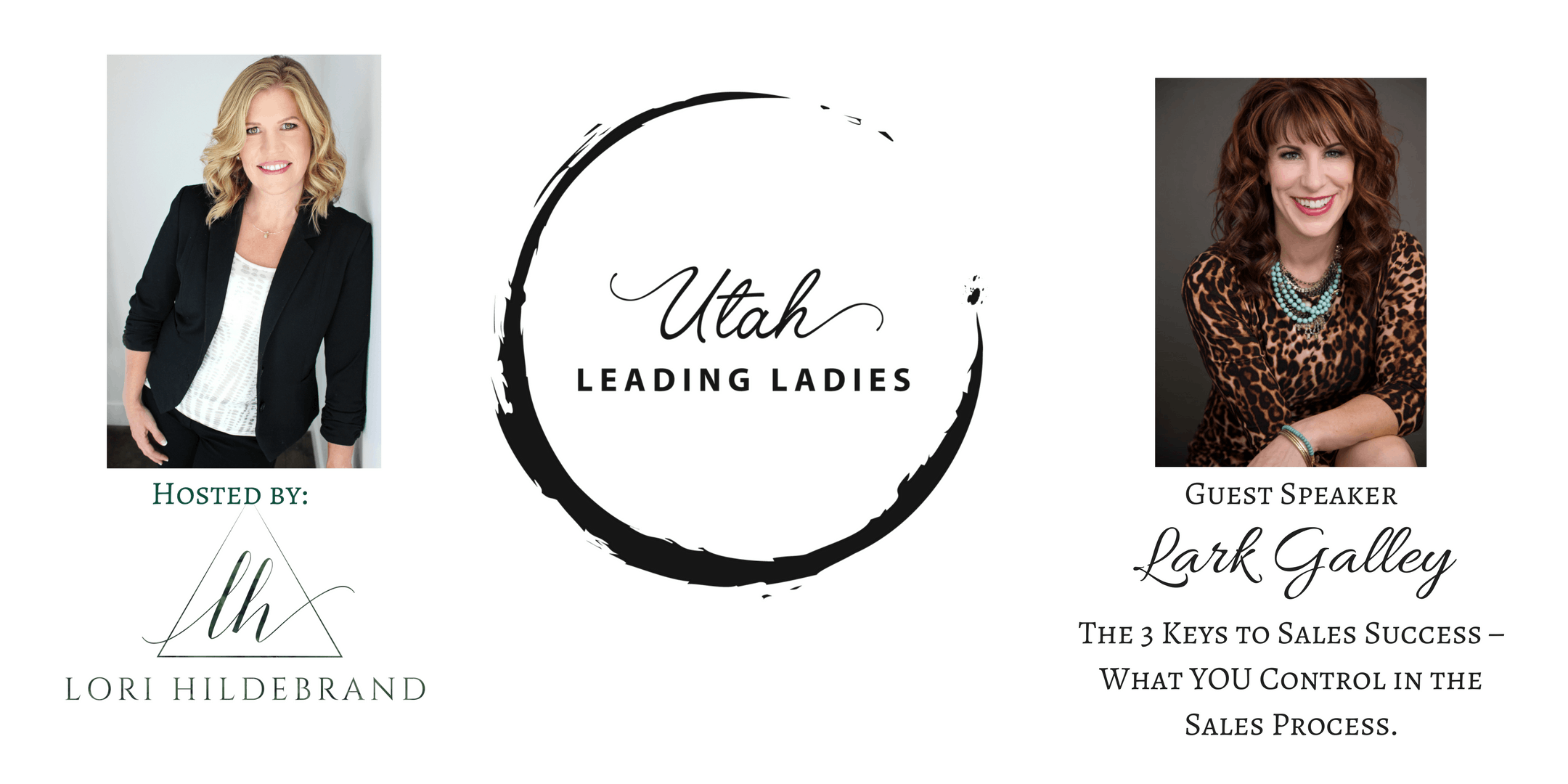 Utah Leading Ladies Event Networking & Education for Women in Business