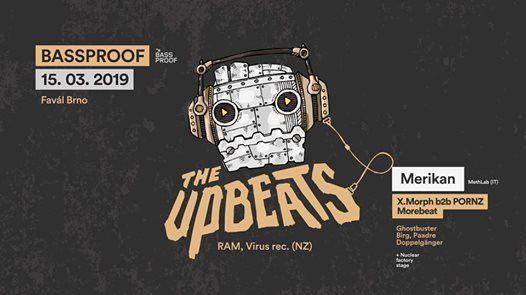 Bassproof w The Upbeats & Merikan
