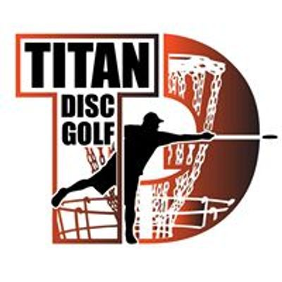 Titan Disc Golf