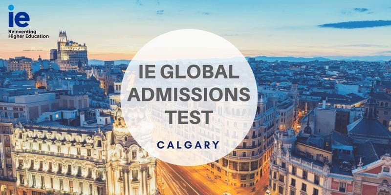 IE Global Admissions Test - Calgary