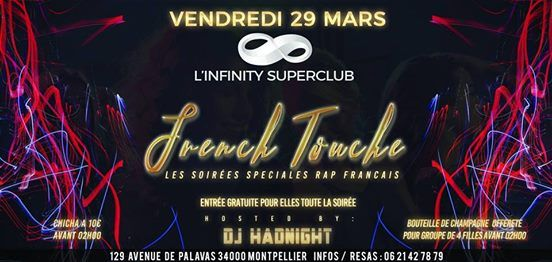 la french touche / a linfinity superclub / montpellier at l'infinity