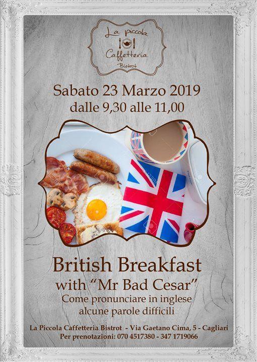 British Breakfast with Mr Bad Cesar