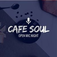 Cafe Soul Open Might Night August 2017