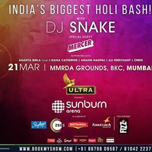 Sunburn Arena (Holi) with DJ Snake &amp Mercer - Mumbai