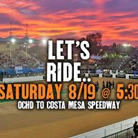 Ride to the Races at Costa Mesa Speedway