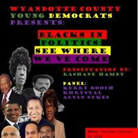 WyCo Young Dems Presents Black in Politics See Where Weve Come