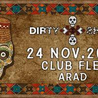 Dirty Shirt  Club Flex Arad