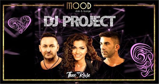 Dj Project and Theo Rose Mood