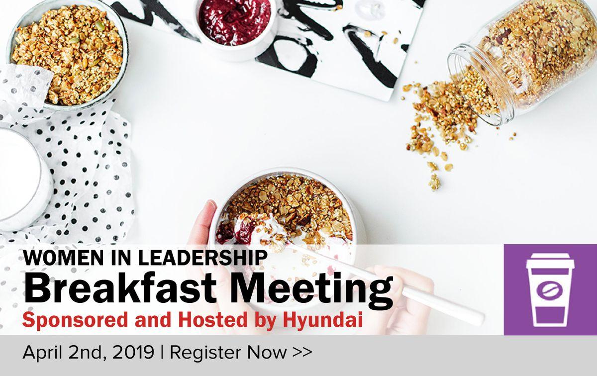 Women in Leadership Breakfast Meeting with Hyundai