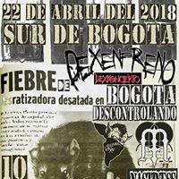 Dexenfreno Punk Sur De Bogota 22 De Abril