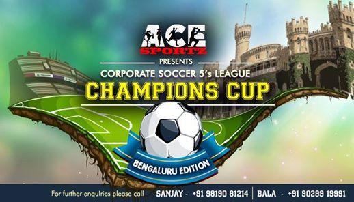 Ace Sportz - Champions Cup (Bengaluru Edition)