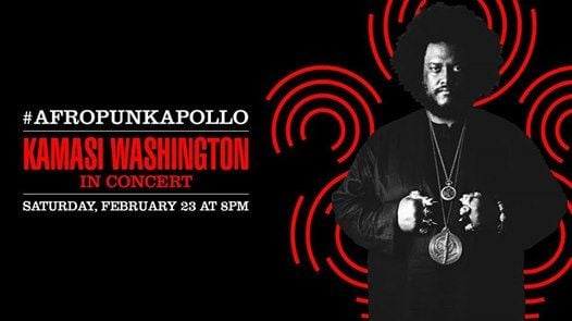 The Apollo and Afropunk present Race Music Featuring Kamasi Washington