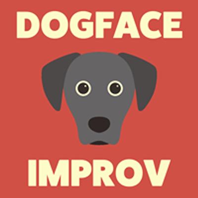 Dogface Improv