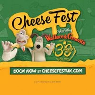 CheeseFest UK - Celebrating 30 Years of Wallace & Gromit