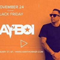 Black Friday with DJ Playboi
