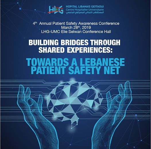 4th Annual Patient Safety Awareness Conference LHG - UMC