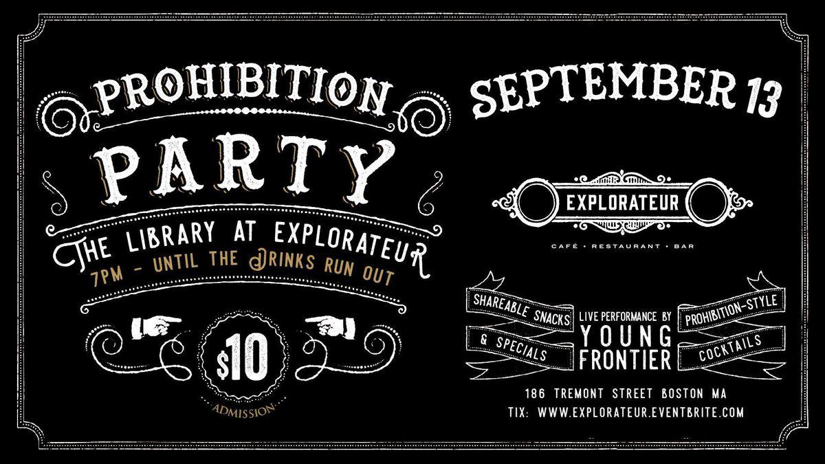 Prohibition Party At Explorateur Boston
