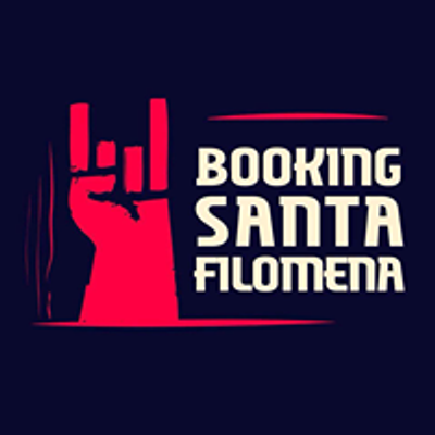 Santa Filomena / Producción Booking & Management