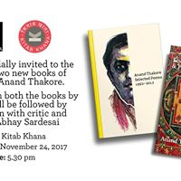 Launch of two new books of poetry by Anand Thakore
