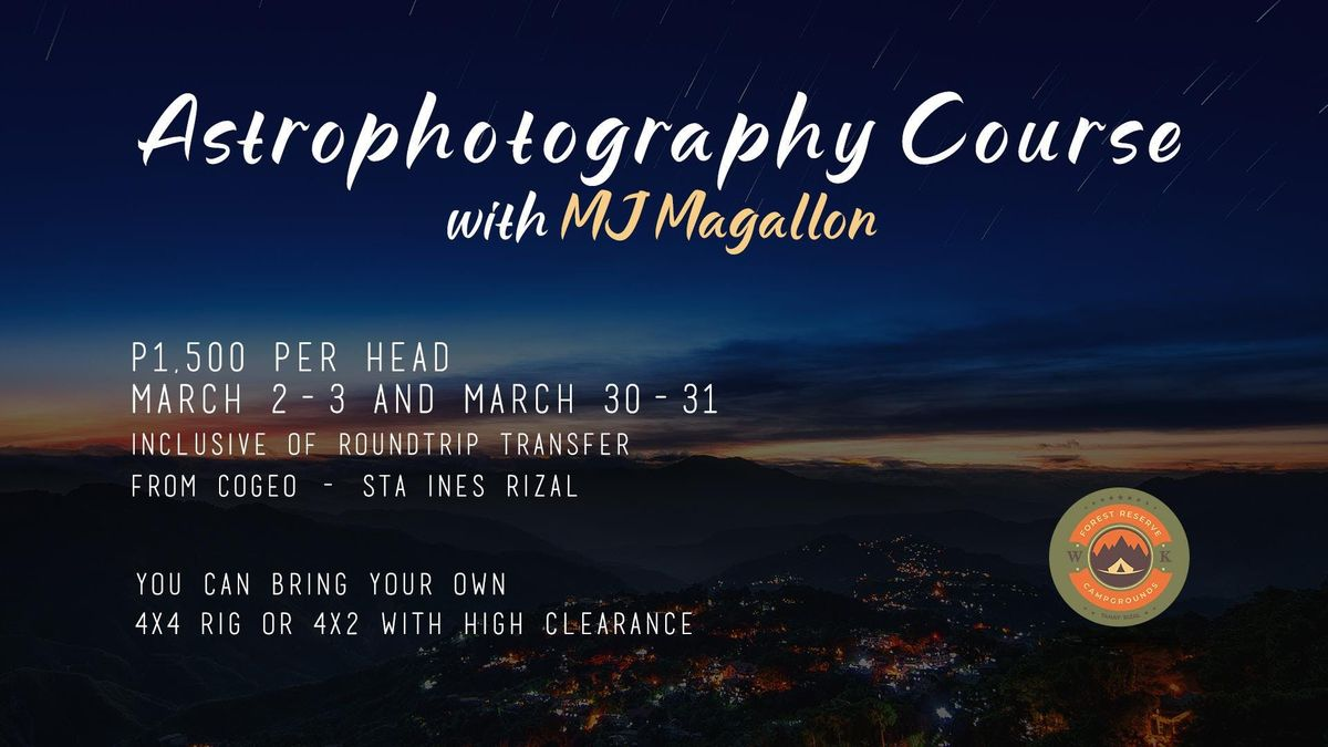 Astrophotography Course March 2-3