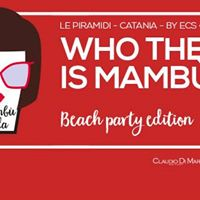 Giovedi Mamb at Le Piramidi Beach Party Catania lista Salvo Scuderi