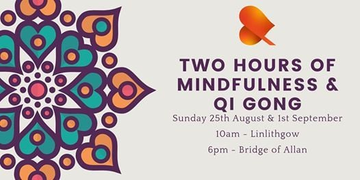 Two Hours of Qi Gong & Mindfulness - Bridge of Allan at The Wee Yoga