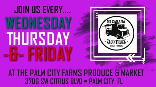 MC Taco Truck @ The Farm - Palm City at Palm City Farms