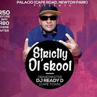 Strictly Olskool ft. DJ READY D (Cape Town)