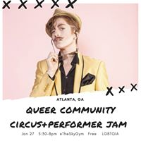 Queer Community Performer and Circus Jam