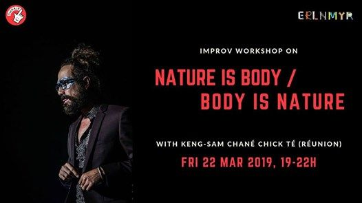 Impro Workshop Nature is Body (Keng-Sam Chan Chick T)