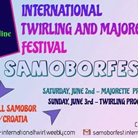 2018 SAMOBORfest International Twirling &amp Majorette Festival