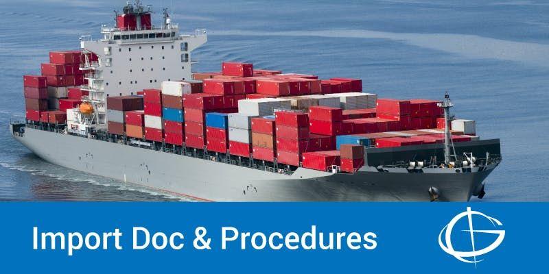 Import Documentation and Procedures Seminar in Louisville